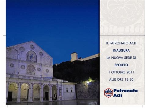 Inps Sede Di Perugia Inaugura A Spoleto Un Nuovo Ufficio Patronato Acli