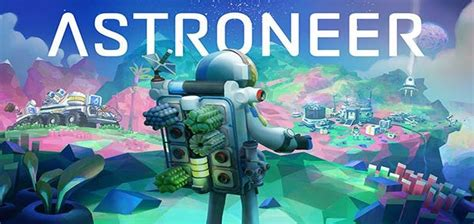 Astroneer - Free Download PC Game (Full Version)