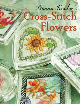 donna koolers cross stitch flowers  donna kooler