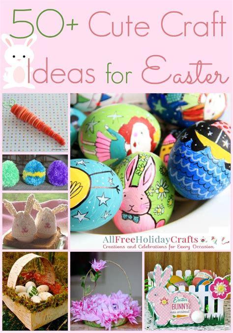 50 Cute Craft Ideas For Easter Allfreeholidaycraftscom