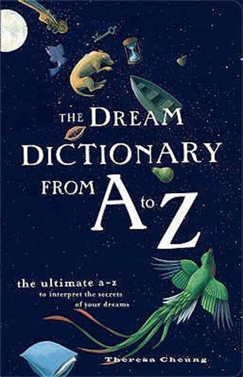 dream dictionary      ultimate az  interpret  secrets   dreams
