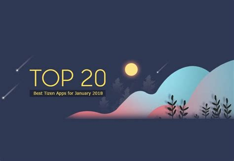 top 20 best tizen apps in the tizen store for january 2018 iot gadgets