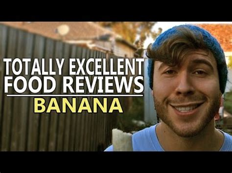 Totally Excellent Food Reviews  Banana Youtube
