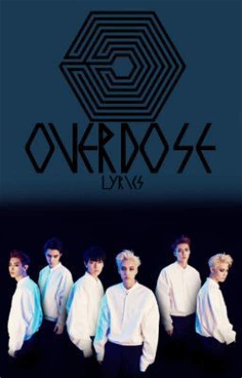 exo overdose lyrics exo k overdose lyrics romanized page 1 wattpad