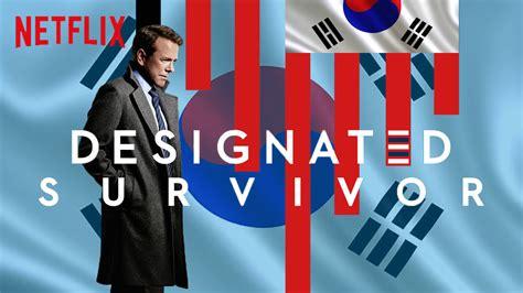 netflix announces designated survivor  days korean