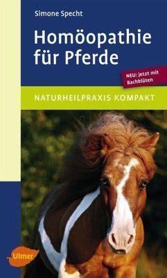 homoeopathie fuer pferde von simone specht portofrei bei