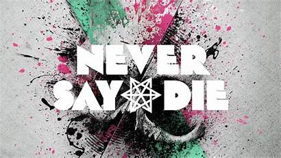 Never Die Say Zomboy Skism Must 12th