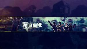 [Download / Free] Youtube One Channel Template「Fortnite ...