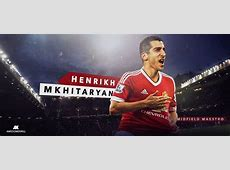 Mkhitaryan wallpaper Welcome to Man United by
