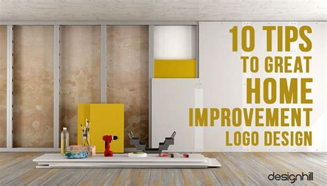 10 Tips To Great Home Improvement Logo Design