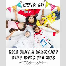 Imaginary And Role Play Ideas For Kids #100daysofplay  In The Playroom