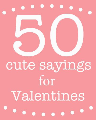 valentines sayings cute sayings for valentine s day skip to my lou
