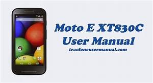 Tracfone Moto E Xt830c User Manual Guide And Instructions