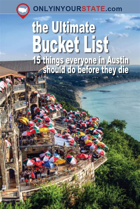 15 Things Everyone In Austin Must Do Before They Die Travel