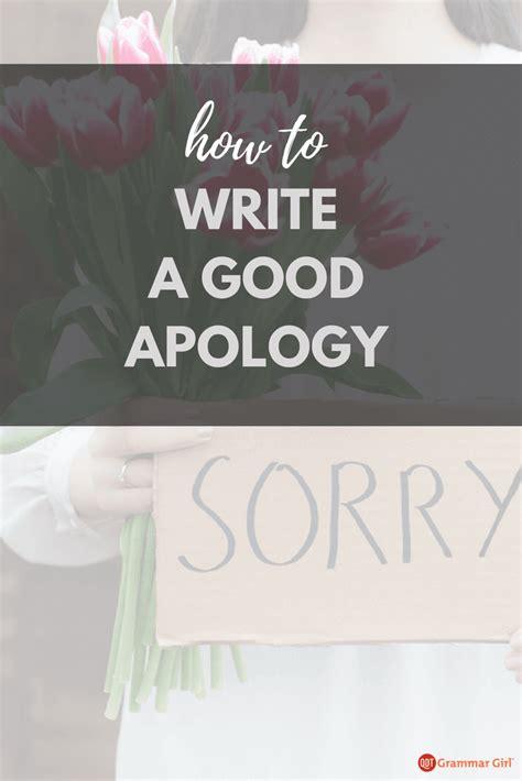 write  apology  avoid  apologies