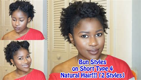 Bun Styles On Short Type 4 Natural Hair!!!(2 Styles)mona