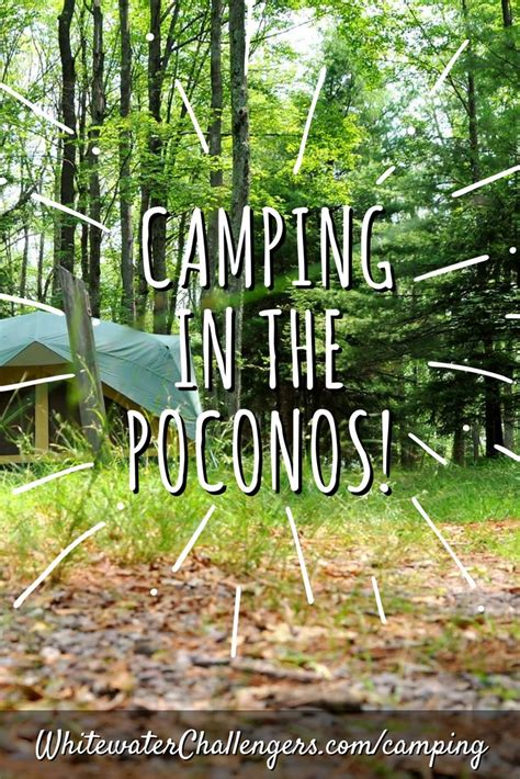 Camping in the Pocono Mountains, PA | Whitewater ...