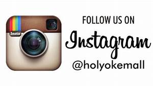 holyoke mall the dominant shopping center of holyoke ma With follow us on instagram template