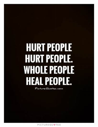 Hurt Heal Whole Quote Quotes Healing Saying