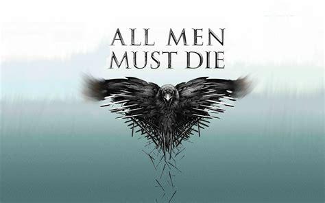 Game Of Thrones Season All Men Must Die Wallpaper