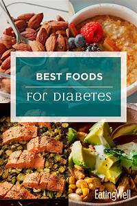 best foods for diabetes diabetes friendly recipes