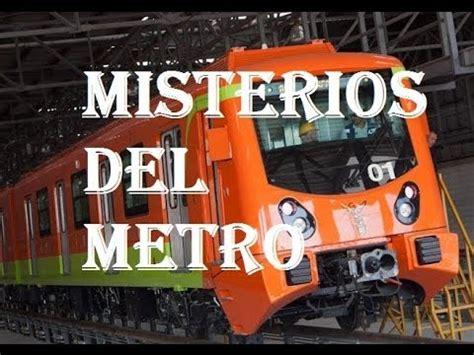 Misterios Del Metro De La Ciudad De Mexico Youtube
