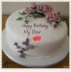 Happy Birthday My Dear - DesiComments.com