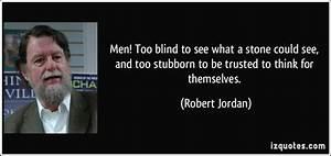 Quotes About Being Stubborn Men. QuotesGram