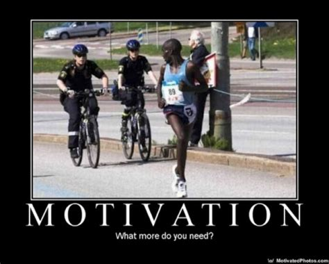 Motivation Memes - motivation what more do you need motivating memes