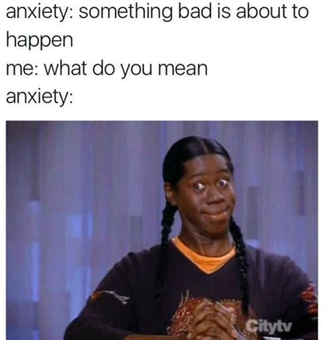 Memes About Anxiety Depression