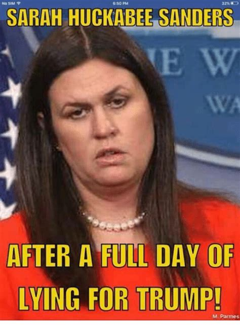 Sarah Huckabee Sanders Memes - 25 best memes about sarah huckabee sanders sarah huckabee sanders memes