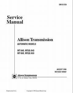 Allison Transmission Mt 640 643 650 653 Service Manual