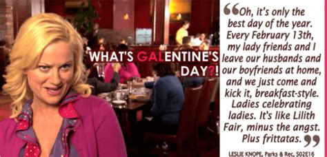 Galentine Parks and Rec S Day Quotes