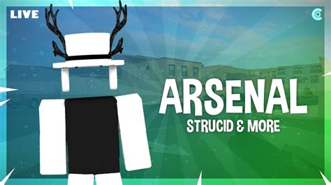 arsenal strucid roblox livestream roblox codes july