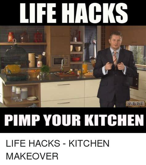 Meme Hack - life hacks pimp your kitchen life hacks kitchen makeover meme on me me