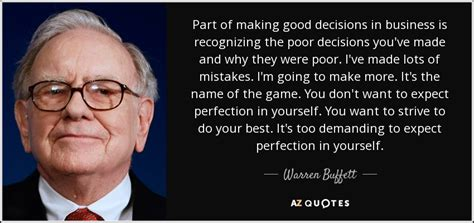 Warren Buffett quote: Part of making good decisions in ...