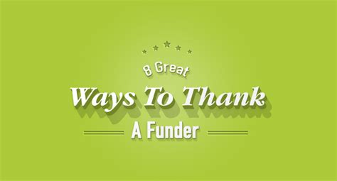 8 Great Ways To Thank A Funder  Genuine Ways To Say It