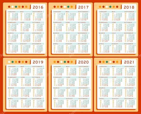 Calendar 2016 2017 2018 2019 2020 2021 Vector Set In