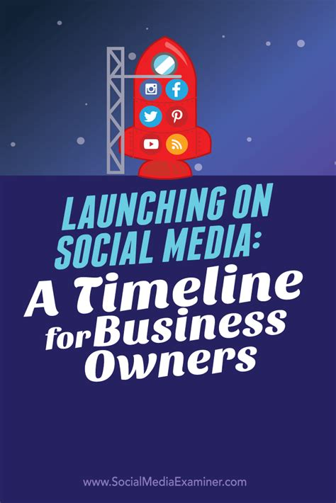 social media launching on social media a timeline for business owners