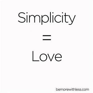 8 Simplicity Qu... Simplicity Minimalist Quotes