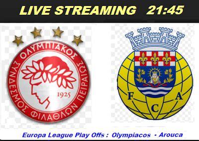 Europa League ΔΕΙΤΕ ΖΩΝΤΑΝΑ ΣΕ Live Streaming ΟΛΥΜΠΙΑΚΟΣ