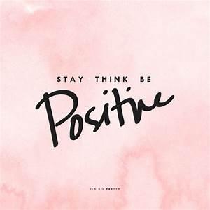 Be Positive Quotes - Picmia