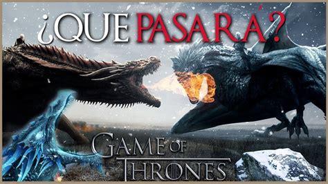 ¿quÉ PasarÁ Con Los Dragones En La Octava Temporada De