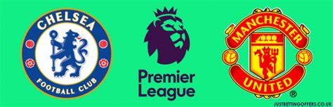 Chelsea vs Man United Match Preview & Betting Tips - 05/11 ...