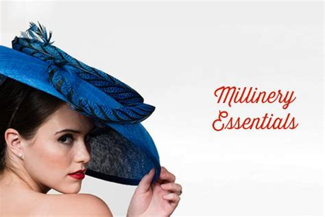 millinery essentials     hats millinery