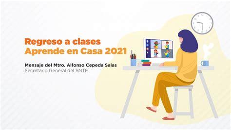 Regreso a clases 2021. Mensaje del Maestro Alfonso Cepeda ...