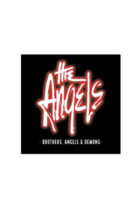 angels 2cd demons brothers try looking these band