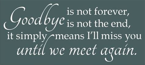 pine shelf goodbye is not forever is not the end 21 x 9 5 quot stencil