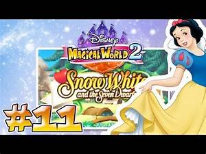 Blanche Neige Disney Youtube : disney magical world 2 11 blanche neige et les 7 nains youtube ~ Medecine-chirurgie-esthetiques.com Avis de Voitures