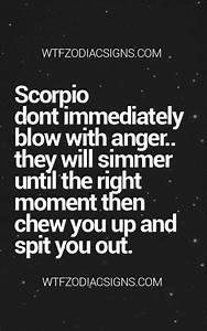 fun zodiac sign... Zodiac Sign Scorpio Quotes
